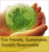 Eco Friendly, Sustainable Socially Responsible